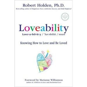 Loveability - by Robert Holden (Paperback) book